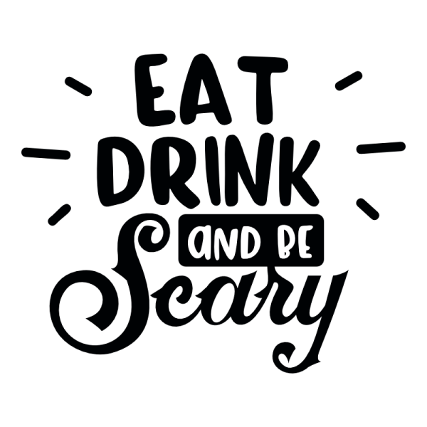 eat drink and be scary decal sticker